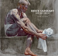 Cover Bruce Sargeant and His Circle