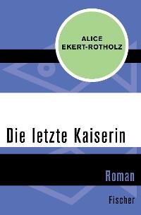 Cover Die letzte Kaiserin