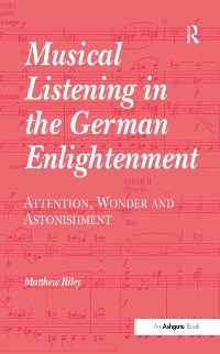 Cover Musical Listening in the German Enlightenment