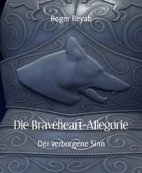 Cover Die Braveheart-Allegorie