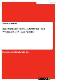 Cover Rezension des Buches Emmanuel Todd: Weltmacht USA - Ein Nachruf