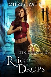 Cover Reign Drops Bloodborne Book 1