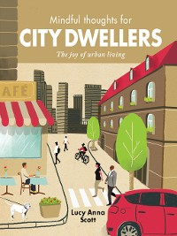 Cover Mindful Thoughts for City Dwellers