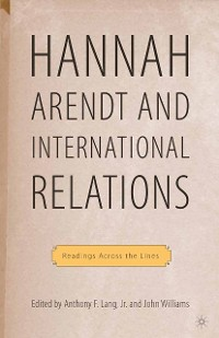 Cover Hannah Arendt and International Relations
