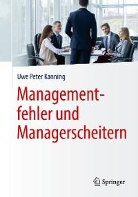 Cover Managementfehler und Managerscheitern