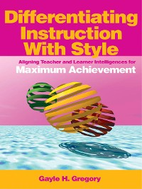 Cover Differentiating Instruction With Style
