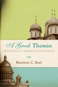Cover A Greek Thomist