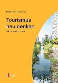 Cover Tourismus neu denken