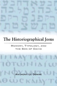 Cover The Historiographical Jesus