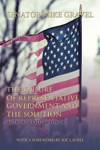 Cover The Failure of Representative Government  and the Solution