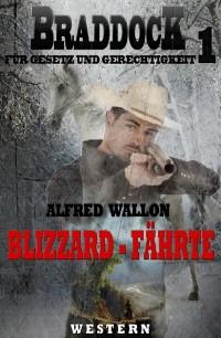 Cover Blizzard-Fährte (Braddock 1)