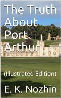 Cover The Truth About Port Arthur