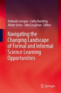 Cover Navigating the Changing Landscape of Formal and Informal Science Learning Opportunities