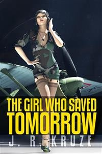 Cover The Girl Who Saved Tomorrow