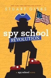 Cover Spy School Revolution