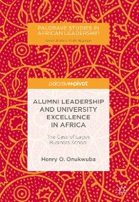 Cover Alumni Leadership and University Excellence in Africa
