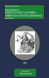 Cover Bi-Compendio di DIRITTO DEL LAVORO e DIRITTO COSTITUZIONALE facile facile