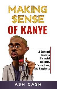 Cover Making Sense of Kanye