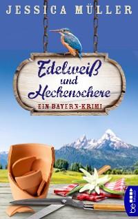Cover Edelweiß und Heckenschere