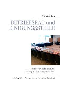 Cover Betriebsrat und Einigungsstelle