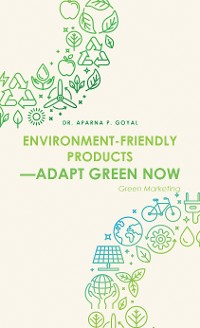 Cover Environment-Friendly Products—Adapt Green Now