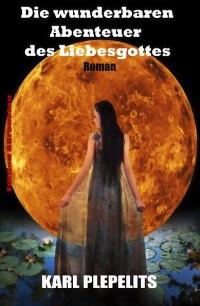 Cover Die wunderbaren Abenteuer des Liebesgottes