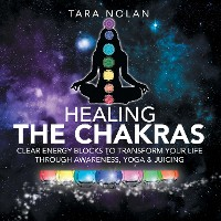 Cover Juicing for the Chakras