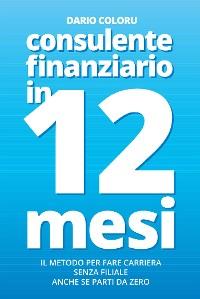 Cover Consulente Finanziario in 12 Mesi