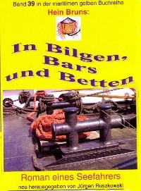 Cover Hein Bruns: In Bilgen, Bars und Betten
