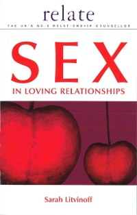 Cover Relate Guide to Sex in Loving Relationships