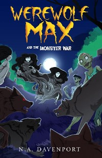 Cover Werewolf Max and the Monster War