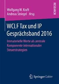 Cover WCLF Tax und IP Gesprächsband 2016