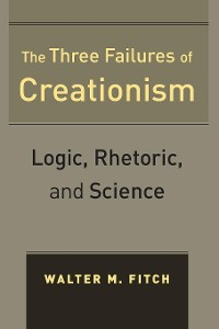 Cover The Three Failures of Creationism