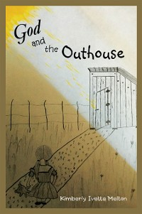 Cover God and the Outhouse
