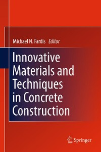 Cover Innovative Materials and Techniques in Concrete Construction