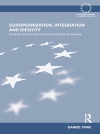 Cover Europeanization, Integration and Identity