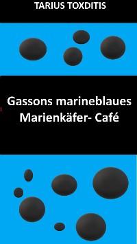 Cover Gassons marineblaues Marienkäfer- Café