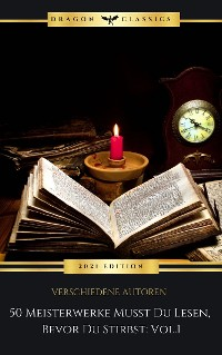 Cover 50 Meisterwerke Musst Du Lesen, Bevor Du Stirbst: Vol. 1