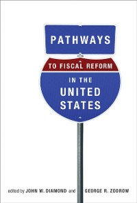 Cover Pathways to Fiscal Reform in the United States