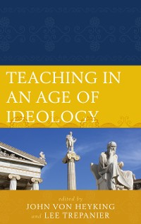 Cover Teaching in an Age of Ideology