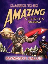 Cover Amazing Stories Volume 47