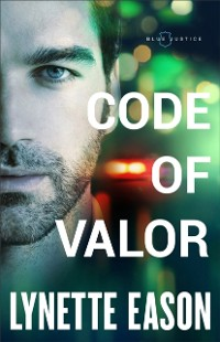 Cover Code of Valor (Blue Justice Book #3)