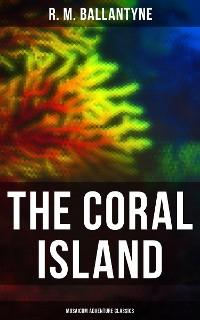 Cover The Coral Island (Musaicum Adventure Classics)