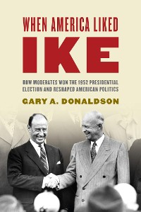 Cover When America Liked Ike