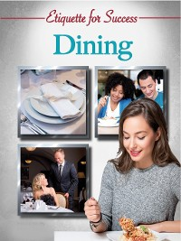 Cover Etiquette for Success: Dining