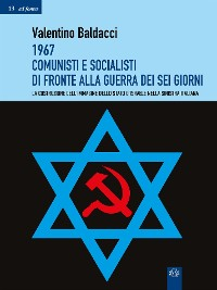 Cover 1967 Comunisti e Socialisti di fronte alla Guerra dei Sei Giorni