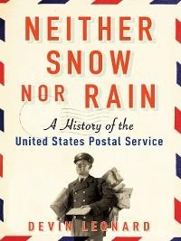 Cover Neither Snow Nor Rain
