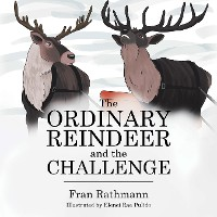 Cover The Ordinary Reindeer and  the Challenge