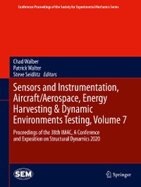 Cover Sensors and Instrumentation, Aircraft/Aerospace, Energy Harvesting & Dynamic Environments Testing, Volume 7