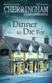 Cover Cherringham - A Dinner to Die For
